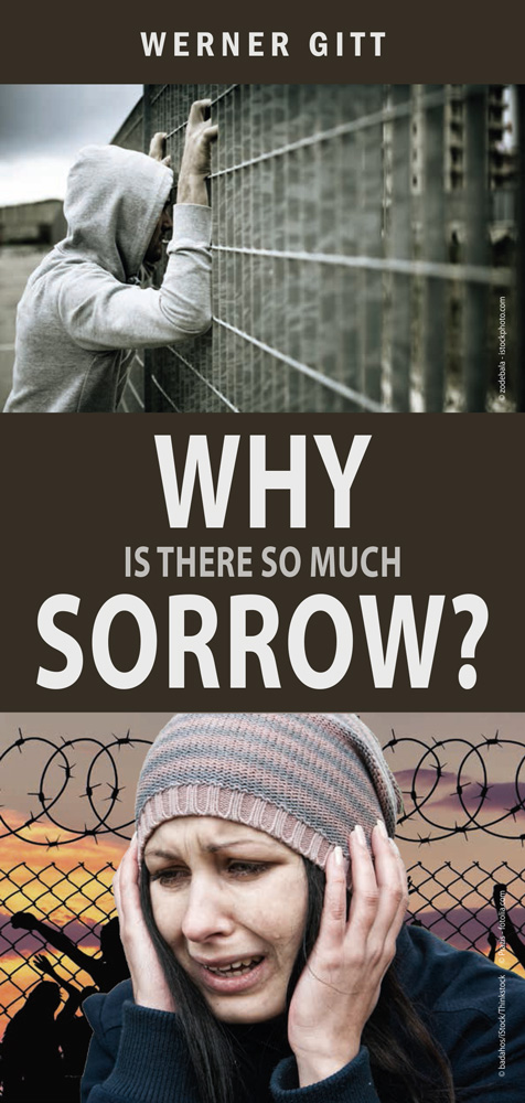 English: Why is there so much Sorrow?