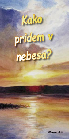 Slovenian: How can I get to Heaven?