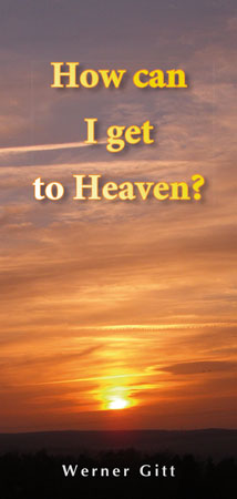 English: How can I get to heaven?